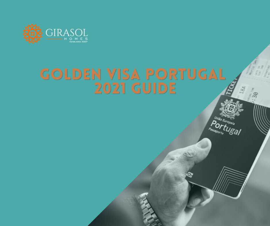 Golden Visa Portugal 2021 Guide